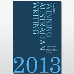Award Winning Australian Writing 2013
