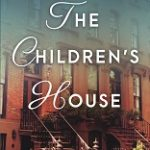 Read the Book Club notes for The Children's House, Alice Nelson (Random House)