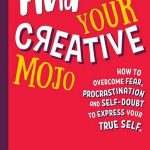 Read the review of Find Your Creative Mojo