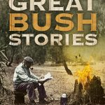 Read the review of Great Bush Stories