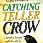 Read the review of Catching Teller Crow