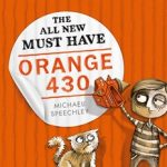 Read the review of The All New Must Have Orange 430