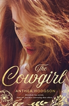 Book cover for The Cowgirl by Anthea Hodgson