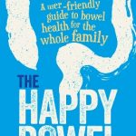 Read the review of The Happy Bowel