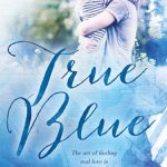 Read the review of True Blue
