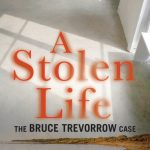 Read the Book Club notes for A Stolen Life: The Bruce Trevorrow Case, Antonio Buti (Fremantle Press)