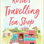Read the review of Rosie's Travelling Tea Shop