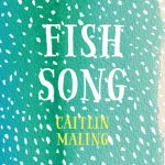Read the review of Fish Song