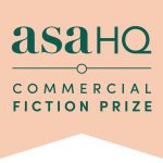 Image: Plain background with the words asaHQ Commercial Fiction Prize