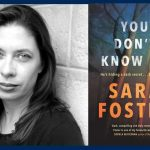 Images: Sara Foster and the book cover of You Don't Know Me