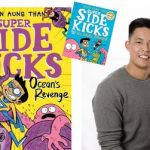 Image: book covers of Super Side Kicks: Oceans Revenge, book cover of Super Side Kicks and photo of Gavin Aung Than