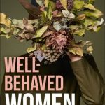 Read the review of Well-Behaved Women