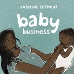 Read the review of Baby Business