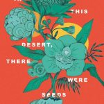 Read the Book Club notes for In This Desert, There were Seeds; various contributors, ed. Elizabeth Tan and Jon Gresham (Margaret River Press and Ethos Publishing)