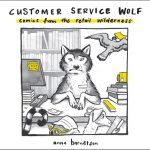 Read the review of Customer Service Wolf: Comics from the Retail Wilderness