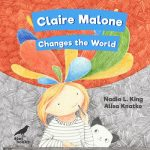 Read the review of Claire Malone Changes the World
