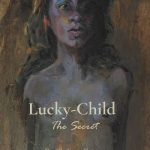 Read the review of Lucky-Child: The Secret