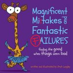 Read the review of Magnificent Mistakes and Fantastic Failures