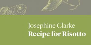 Partial book cover of Recipe for Risotto by Josephine Clarke