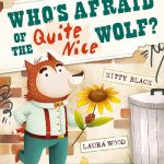 Read the review of Who's Afraid of the Quite Nice Wolf?