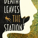 Read the review of Death Leaves the Station