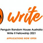 Blank background with the words, 'Write it Penguin Random House Australia Write It Fellowship 2021. Applications now open. To the left of the words is the Penguin logo.