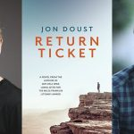 Images are of author Jon Doust, the book cover of Return Ticket, and comedian Wyatt Nixon-Lloyd
