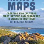 Read the review of Many Maps: Charting Two Cultures: First Nations Australians and European Settlers in Western Australia