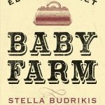 Read the review of The Edward Street Baby Farm