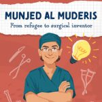 Read the review of Munjed Al Muderis: From Refugee to Surgical Inventor