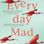 Image description: book cover of Everyday Madness