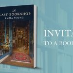Image Description: a photo of Emma Young with a circular border, the book cover of The Last Bookshop and the words 'Invitation to a book launch.'