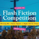 Image description: the image is of the skyline of Perth, with a train going past in the foreground. Overlaying the image are the words Love to Read Local Flash Fiction Competition Writing WA Raine Square Night Parrot Press