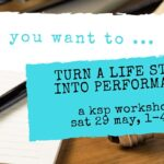"""image description: a pen sits on a notepad, which sits on a desk. Overlaying the image are the words, """"So you want to ... turn a life story into performance. a ksp workshop sat 20 May, 1-4"""
