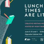 """Image Description: on the left hand side is a spiral of words with five books and three pens in free fall. On the right hand side is information about the event, which says, """"Lunch times are Lit! Creative writing workshops hosted by Night Parrot Press June 9, 10 and 11 12:15 pm to 1:00 pm Opposite Cabinet Noir"""""""