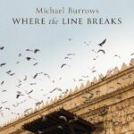 Read the review of Where the Line Breaks